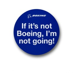Imán If It's Not Boeing Magnet